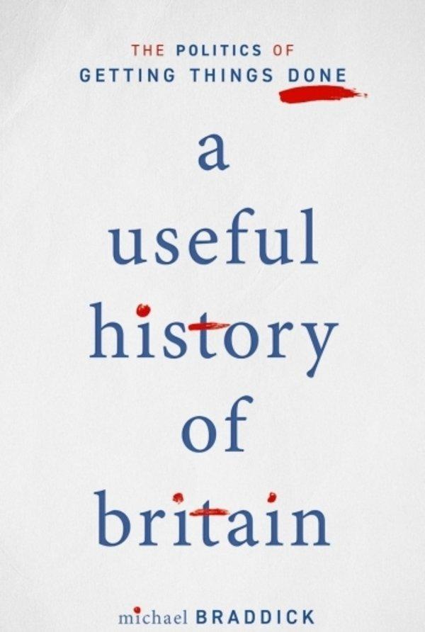 Display michael braddick a useful history of britain 370x550 acf cropped